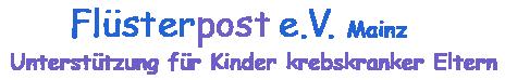 Flüsterpost e. V., Unterstützung für Kinder krebskranker Eltern
